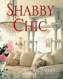 Shabby Chic by Rachel Ashwell, HarperCollins