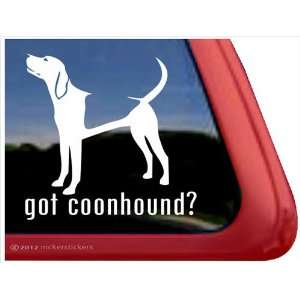 Got Coonhound? ~ Coonhound Vinyl Window Auto Decal Sticker