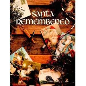 Santa Remembered [Hardcover] Leisure Arts Books