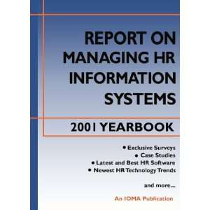 Managing HR Information Systems 2001 Yearbook