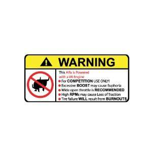 Alfa V6 No Bull, Warning decal, sticker