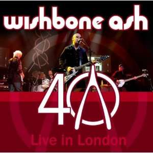 Anniversary Concert Live in London Wishbone Ash  Musik