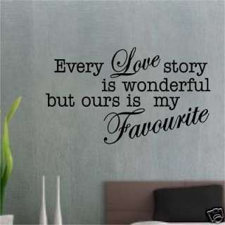 EVERY LOVE STORY QUOTE STICKER WALL ART VINYL bedroom