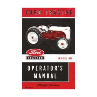 1948 1949 1950 1951 1952 FORD 8N TRACTOR Owners Manual
