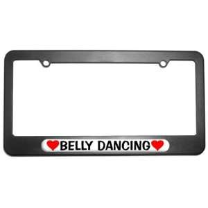 Belly Dancing Love with Hearts License Plate Tag Frame