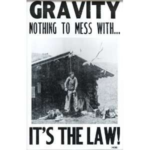 Gravity   The Law   Nothing to Mess With   Hanging Man 14